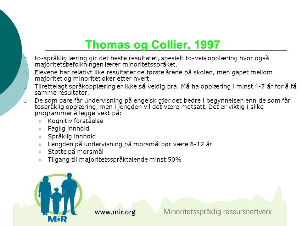 Thomas og Collier, 1997 www.mir.org