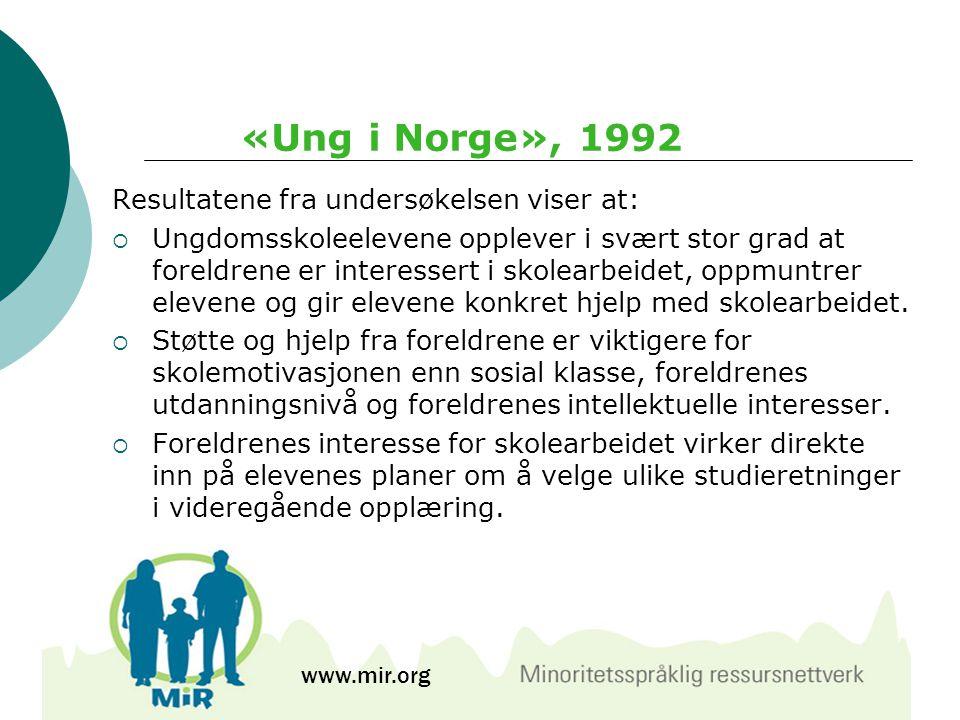 «Ung i Norge», 1992 Resultatene fra undersøkelsen viser at: