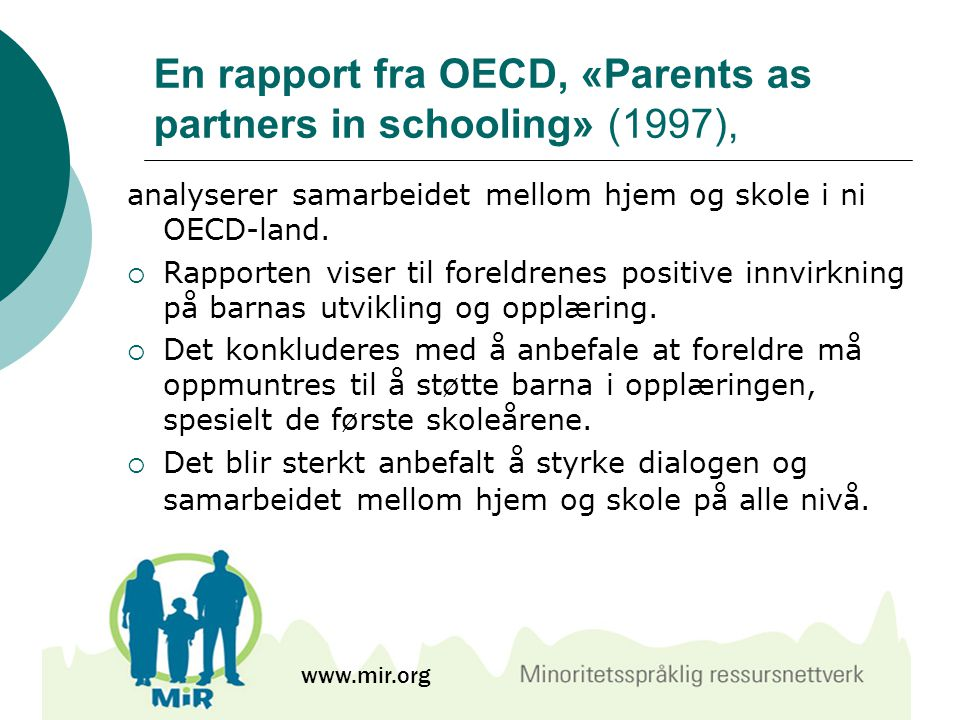 En rapport fra OECD, «Parents as partners in schooling» (1997),