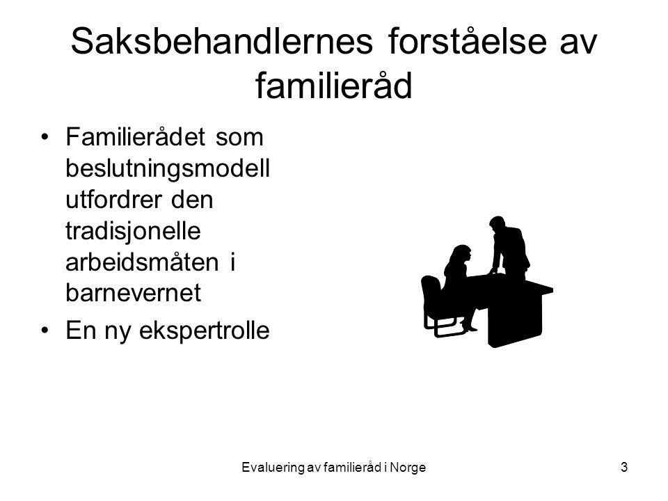 Saksbehandlernes forståelse av familieråd
