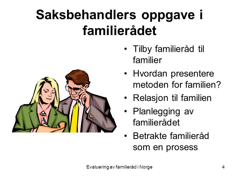 Saksbehandlers oppgave i familierådet