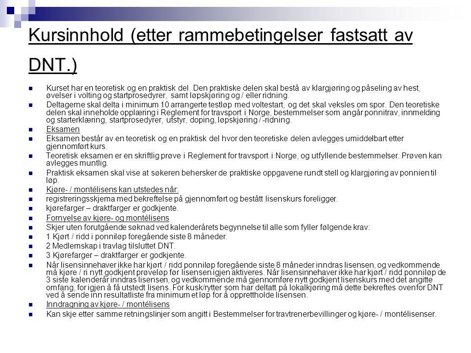 Kursinnhold (etter rammebetingelser fastsatt av DNT.)