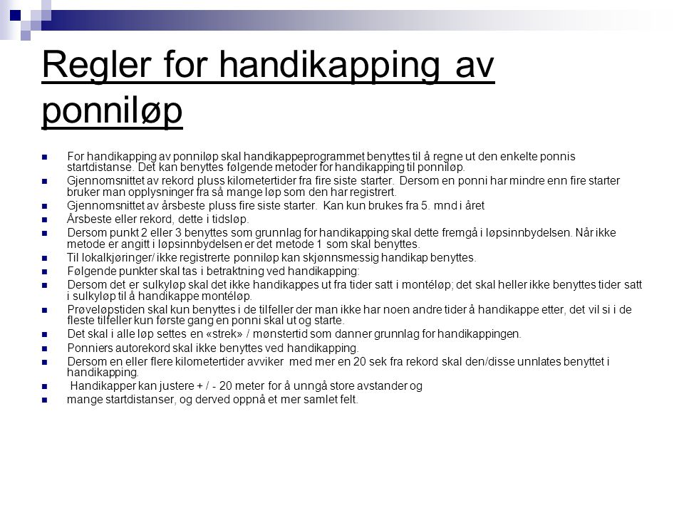 Regler for handikapping av ponniløp