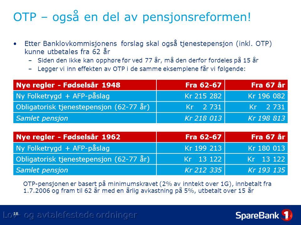 OTP – også en del av pensjonsreformen!