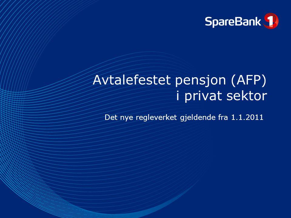 Avtalefestet pensjon (AFP) i privat sektor