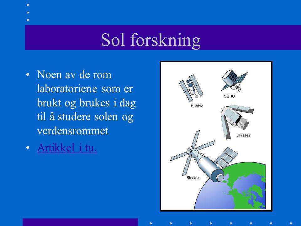 Sol forskning Noen av de rom laboratoriene som er brukt og brukes i dag til å studere solen og verdensrommet.