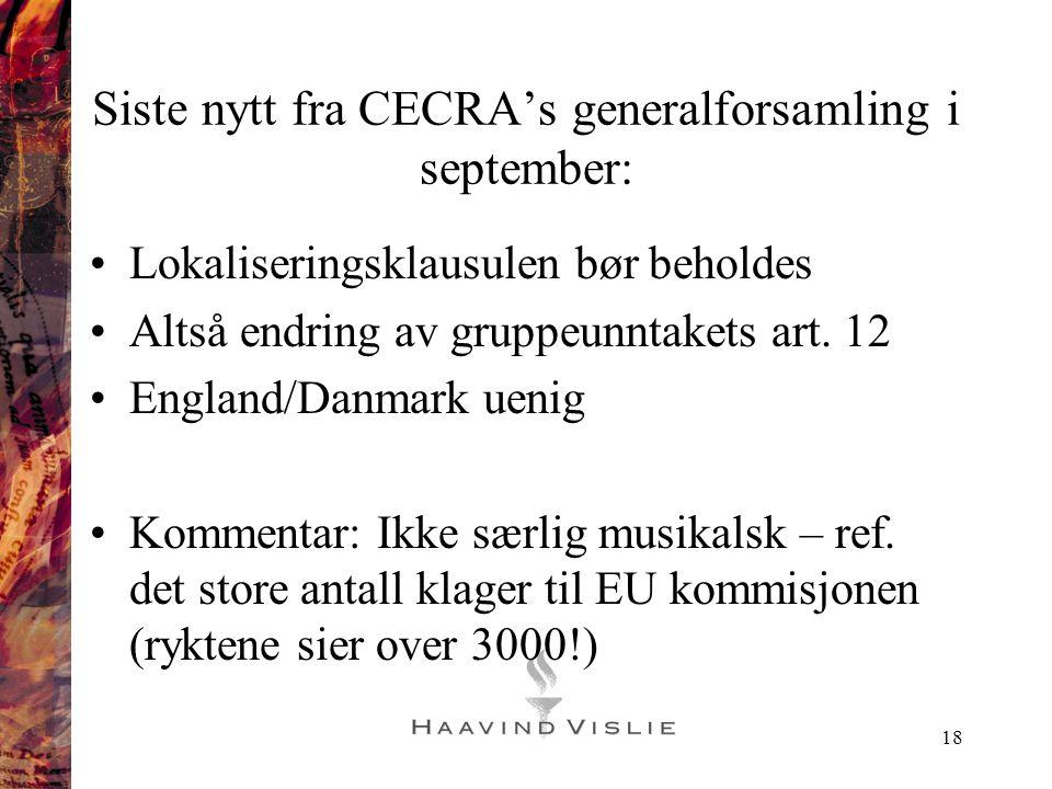 Siste nytt fra CECRA's generalforsamling i september: