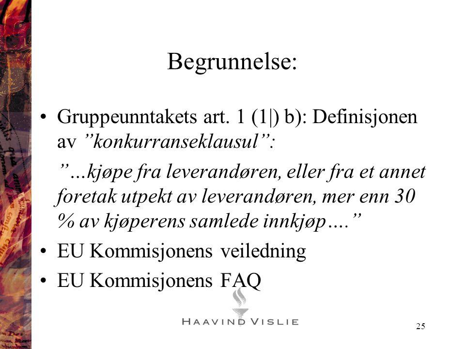 Begrunnelse: Gruppeunntakets art. 1 (1|) b): Definisjonen av konkurranseklausul :