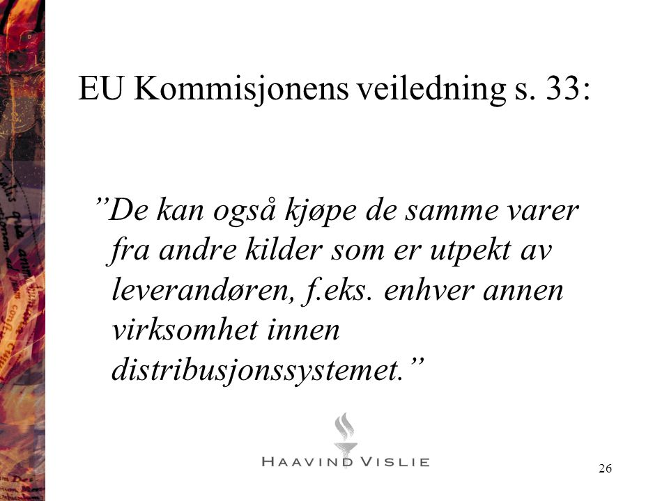 EU Kommisjonens veiledning s. 33: