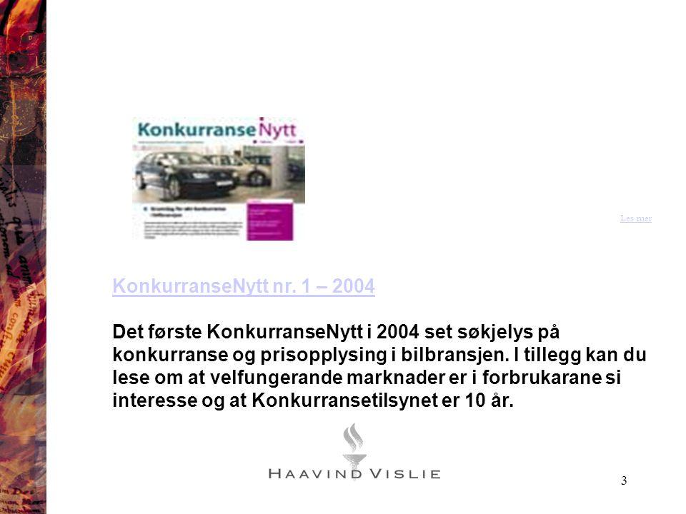 Les mer KonkurranseNytt nr. 1 – 2004.