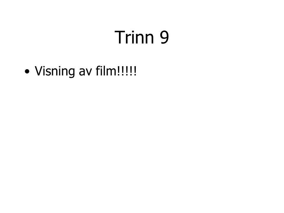Trinn 9 Visning av film!!!!!
