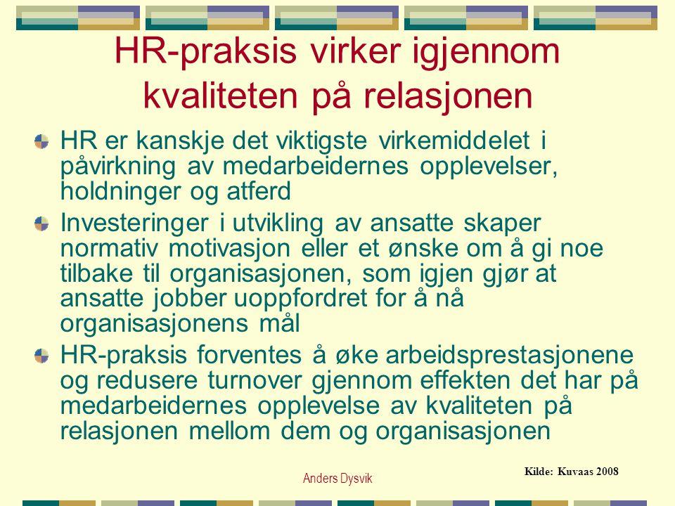 HR-praksis virker igjennom kvaliteten på relasjonen