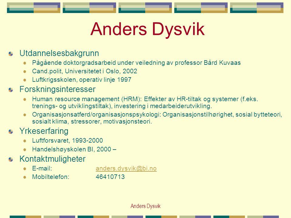 Anders Dysvik Utdannelsesbakgrunn Forskningsinteresser Yrkeserfaring