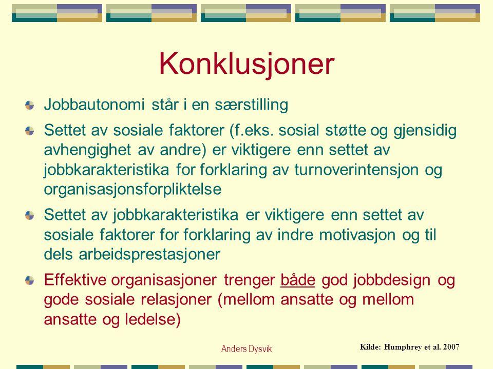 Konklusjoner Jobbautonomi står i en særstilling
