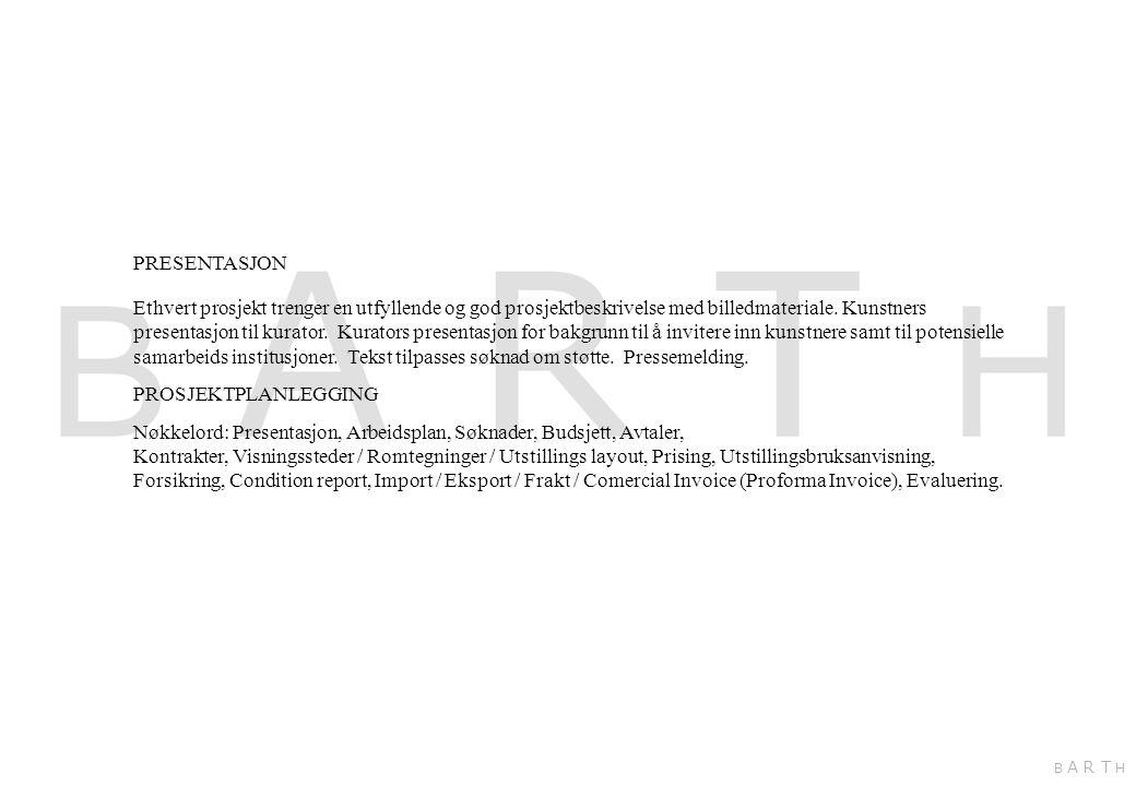 Nøkkelord: Presentasjon, Arbeidsplan, Søknader, Budsjett, Avtaler,