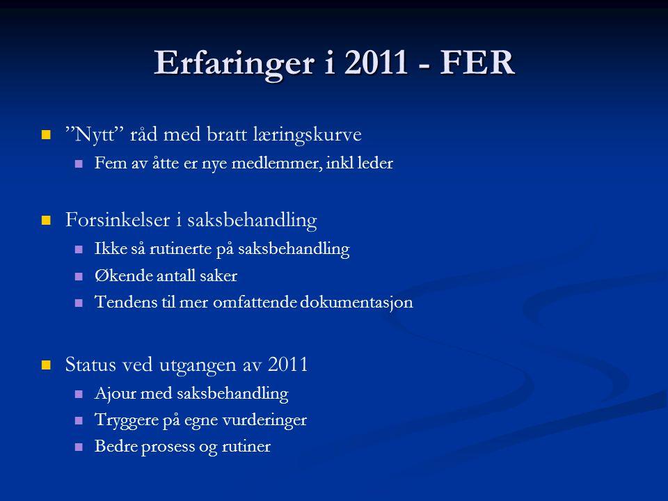 Erfaringer i 2011 - FER Nytt råd med bratt læringskurve