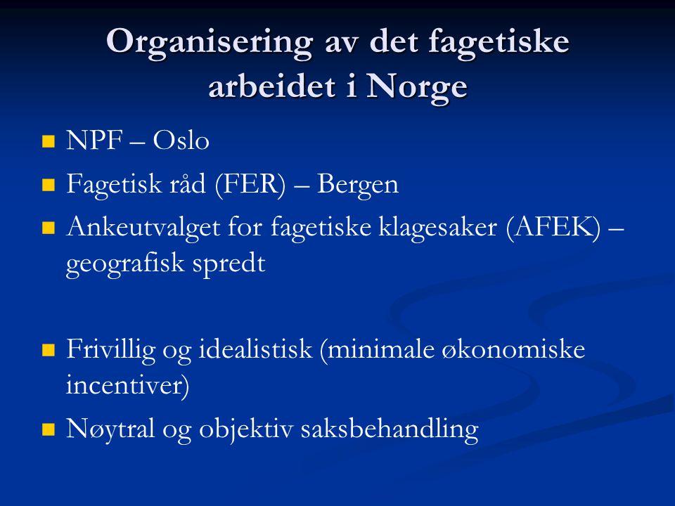 Organisering av det fagetiske arbeidet i Norge