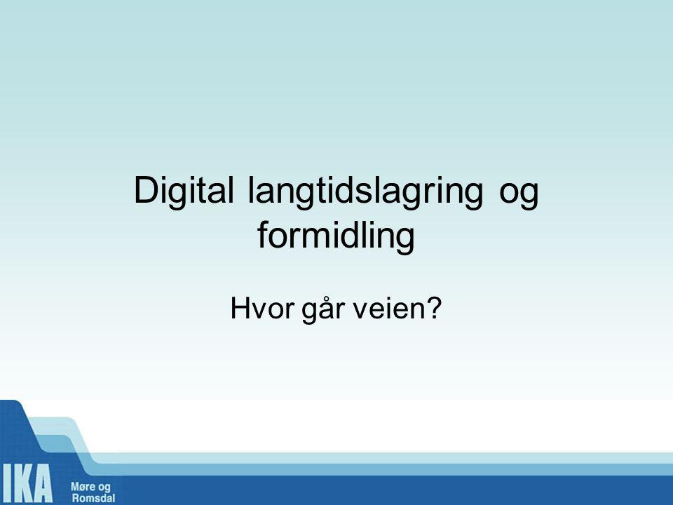 Digital langtidslagring og formidling