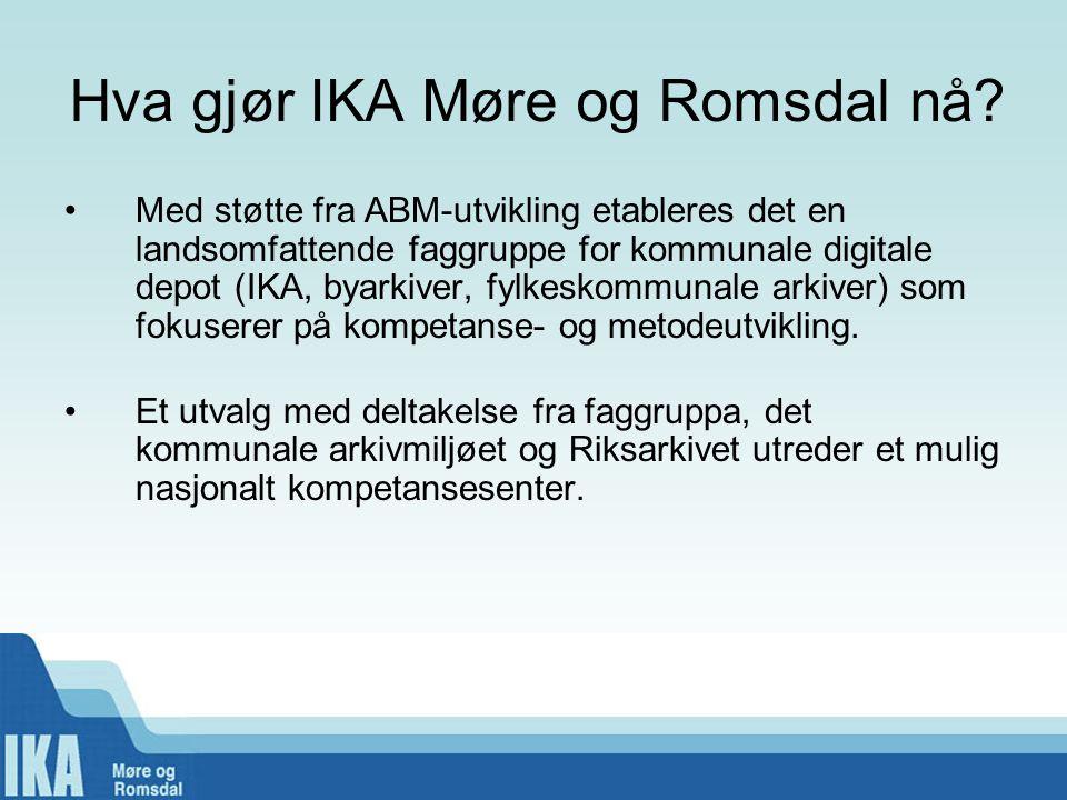 Hva gjør IKA Møre og Romsdal nå