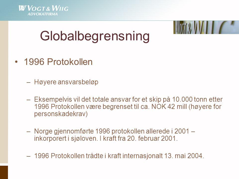 Globalbegrensning 1996 Protokollen Høyere ansvarsbeløp
