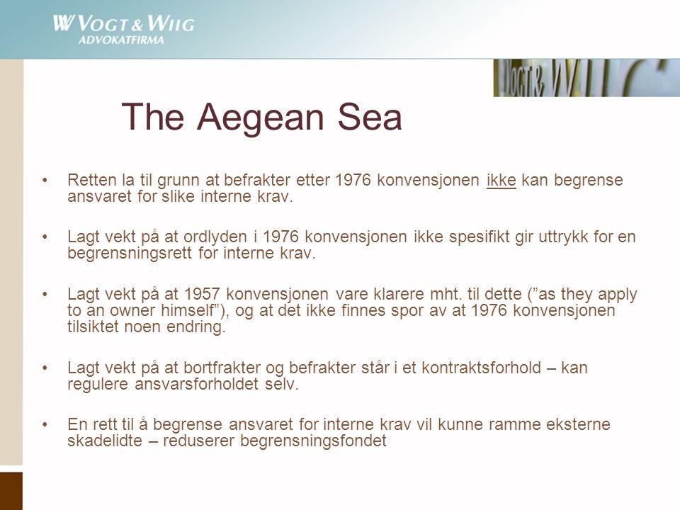 The Aegean Sea Retten la til grunn at befrakter etter 1976 konvensjonen ikke kan begrense ansvaret for slike interne krav.