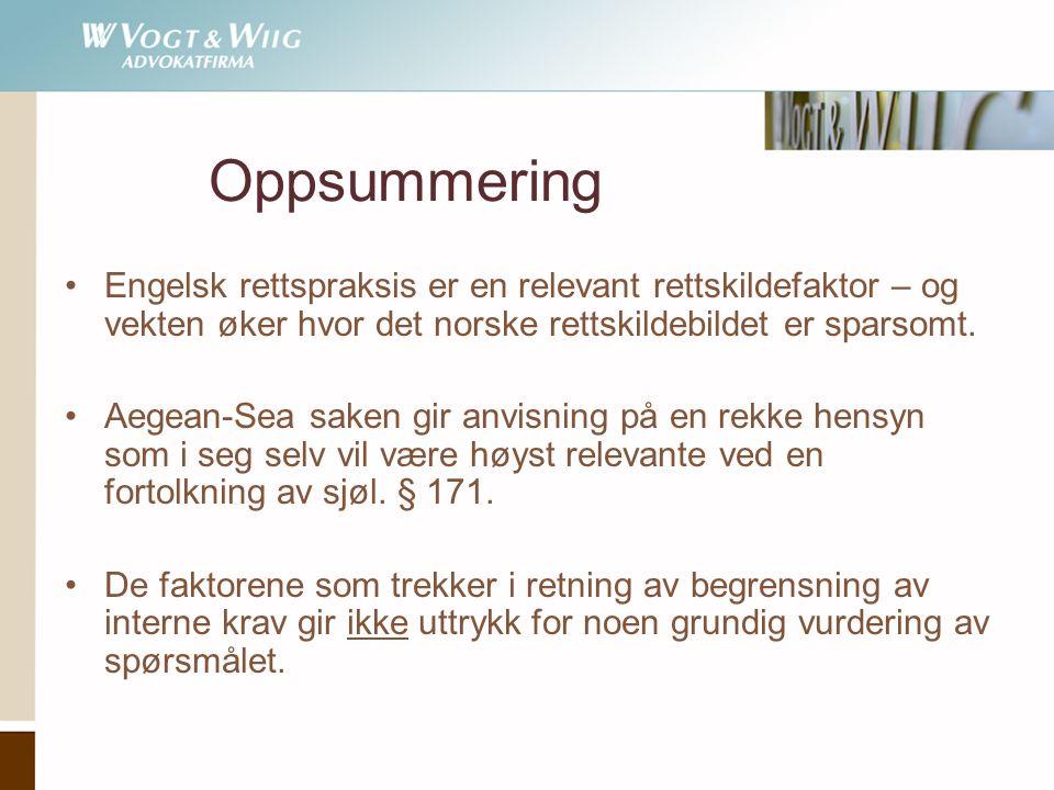 Oppsummering Engelsk rettspraksis er en relevant rettskildefaktor – og vekten øker hvor det norske rettskildebildet er sparsomt.