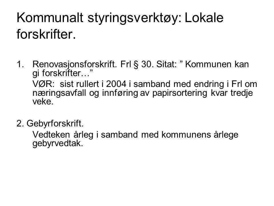 Kommunalt styringsverktøy: Lokale forskrifter.