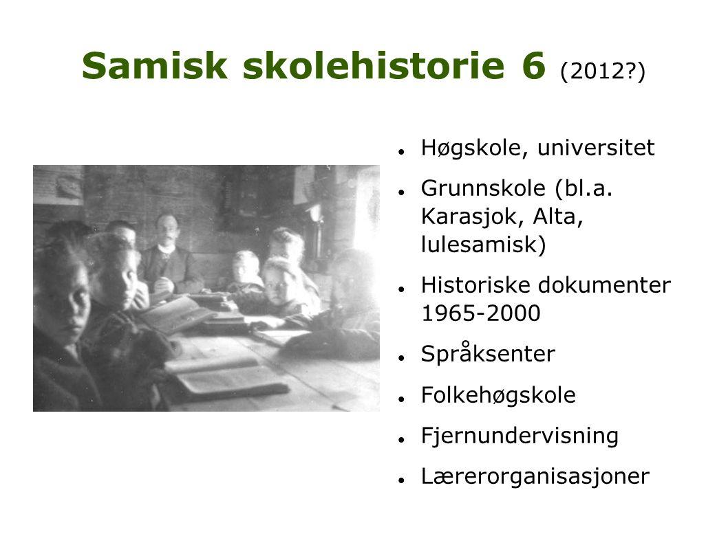 Samisk skolehistorie 6 (2012 )