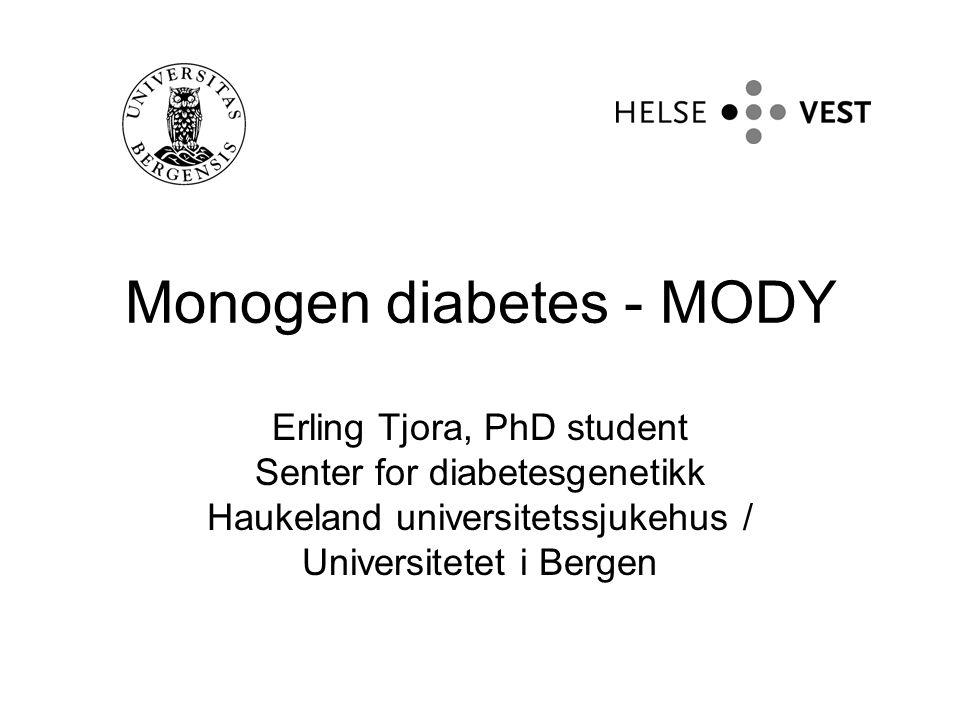 Monogen diabetes - MODY