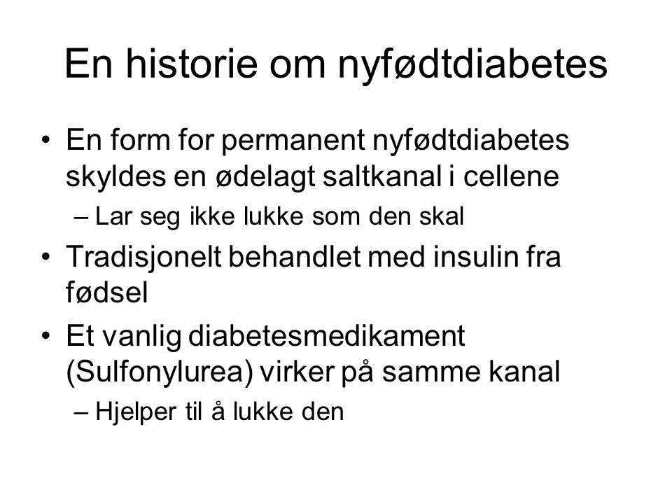 En historie om nyfødtdiabetes