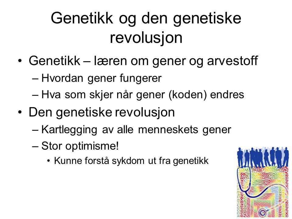 Genetikk og den genetiske revolusjon