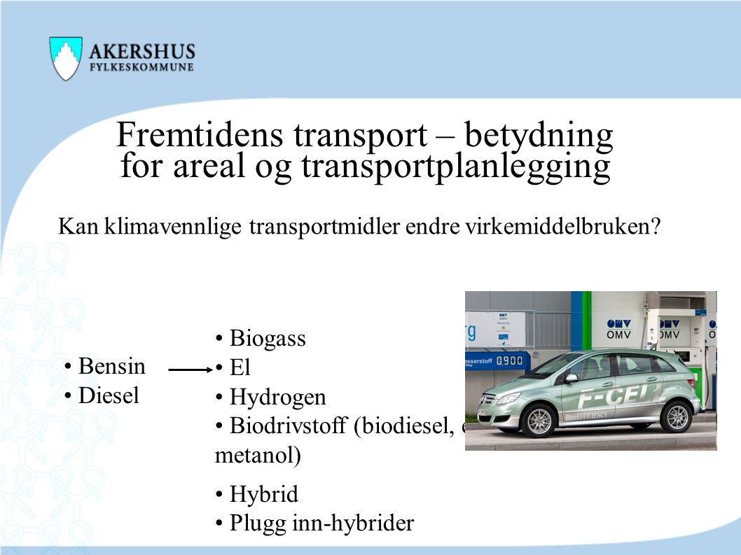 Fremtidens transport – betydning for areal og transportplanlegging