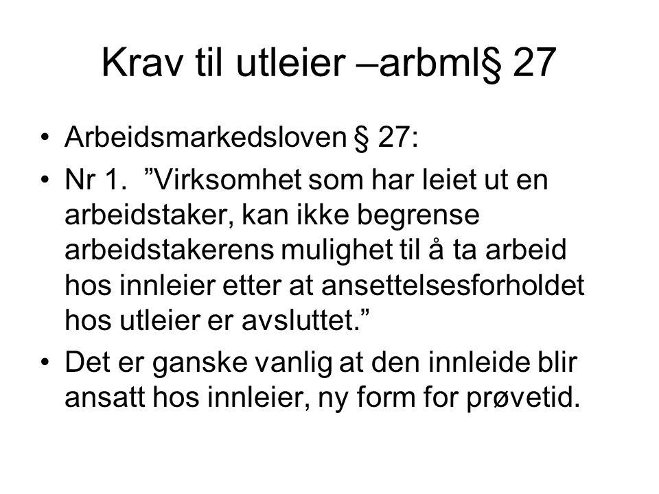 Krav til utleier –arbml§ 27