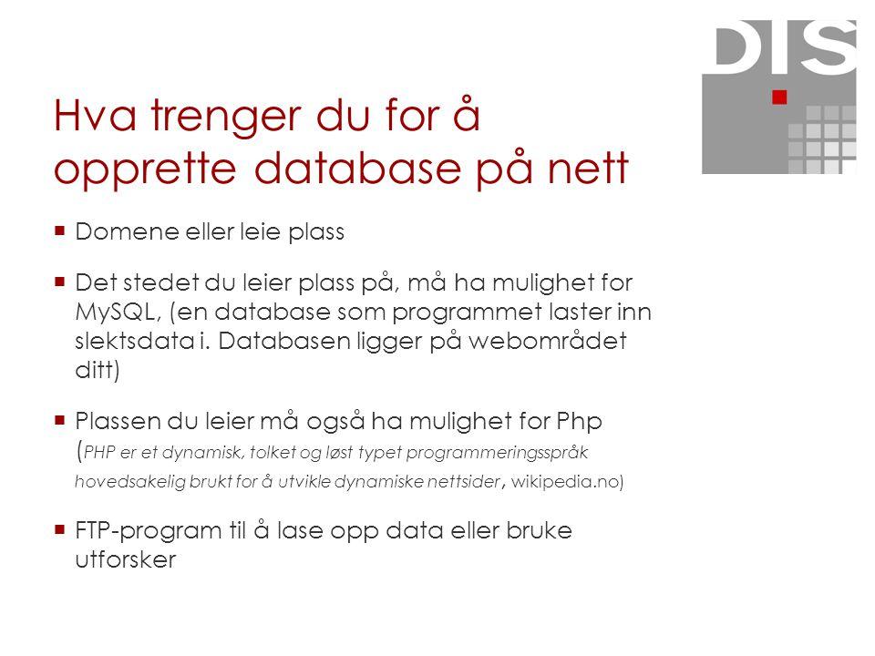 Hva trenger du for å opprette database på nett