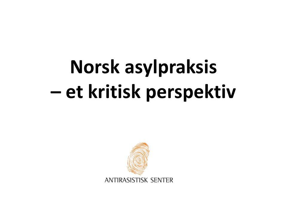 Norsk asylpraksis – et kritisk perspektiv