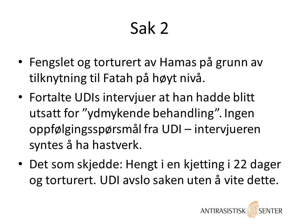 Sak 2 Fengslet og torturert av Hamas på grunn av tilknytning til Fatah på høyt nivå.