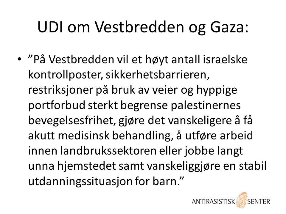 UDI om Vestbredden og Gaza: