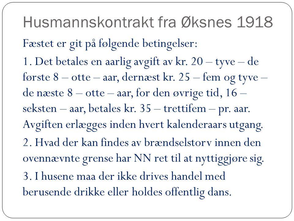 Husmannskontrakt fra Øksnes 1918