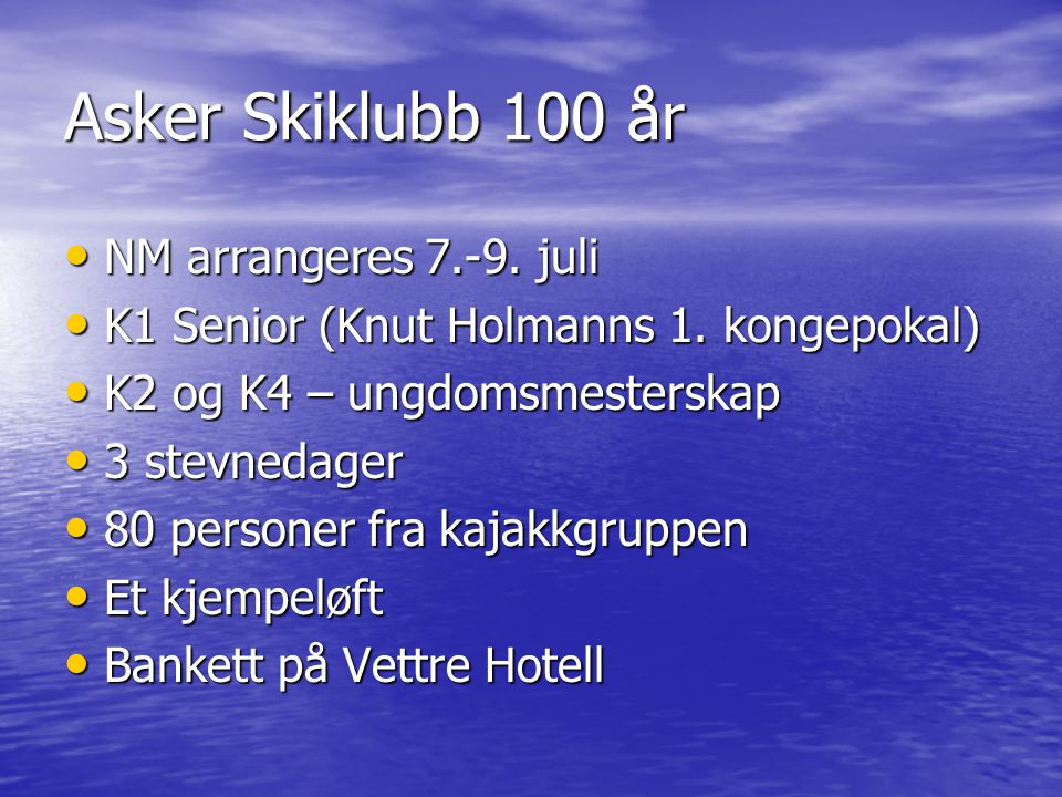 Asker Skiklubb 100 år NM arrangeres 7.-9. juli
