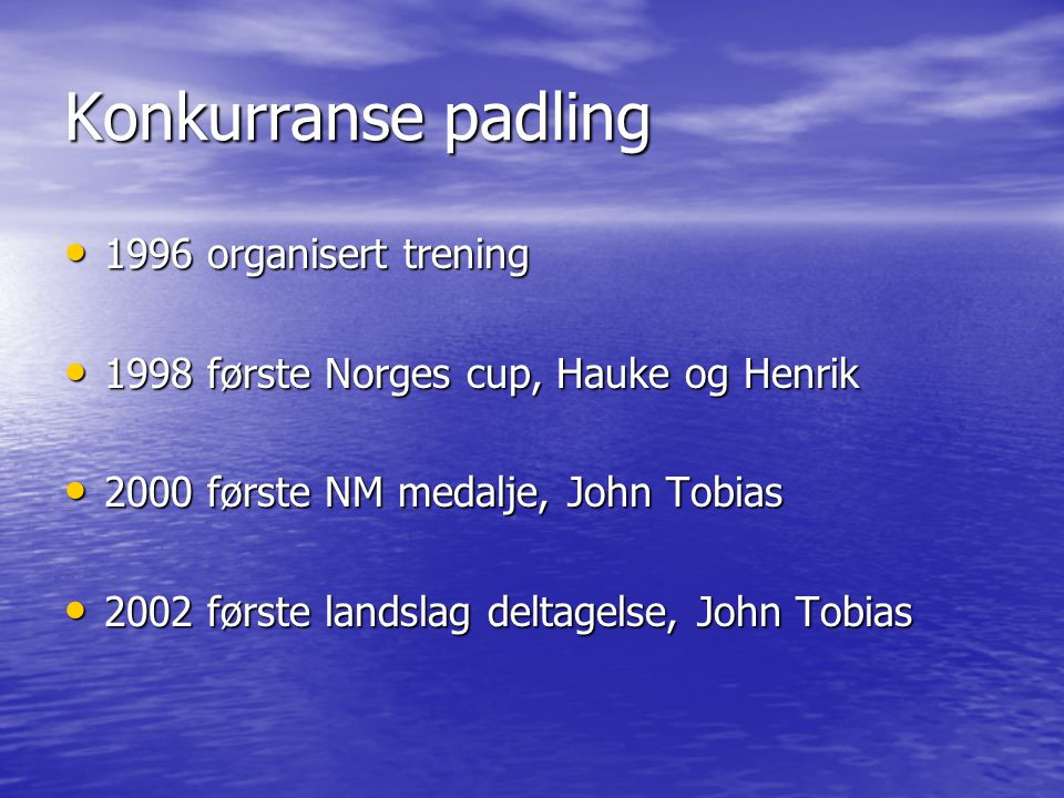 Konkurranse padling 1996 organisert trening