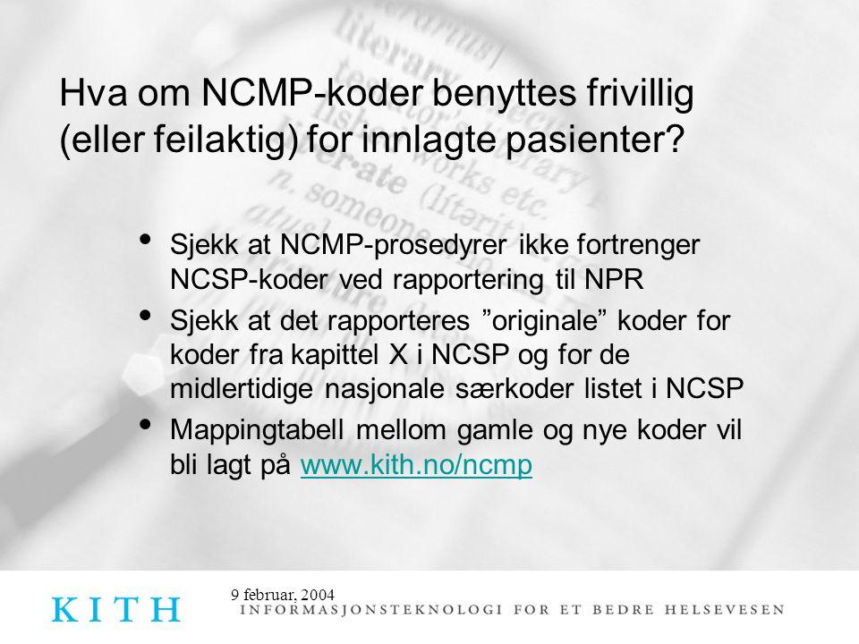 Hva om NCMP-koder benyttes frivillig (eller feilaktig) for innlagte pasienter