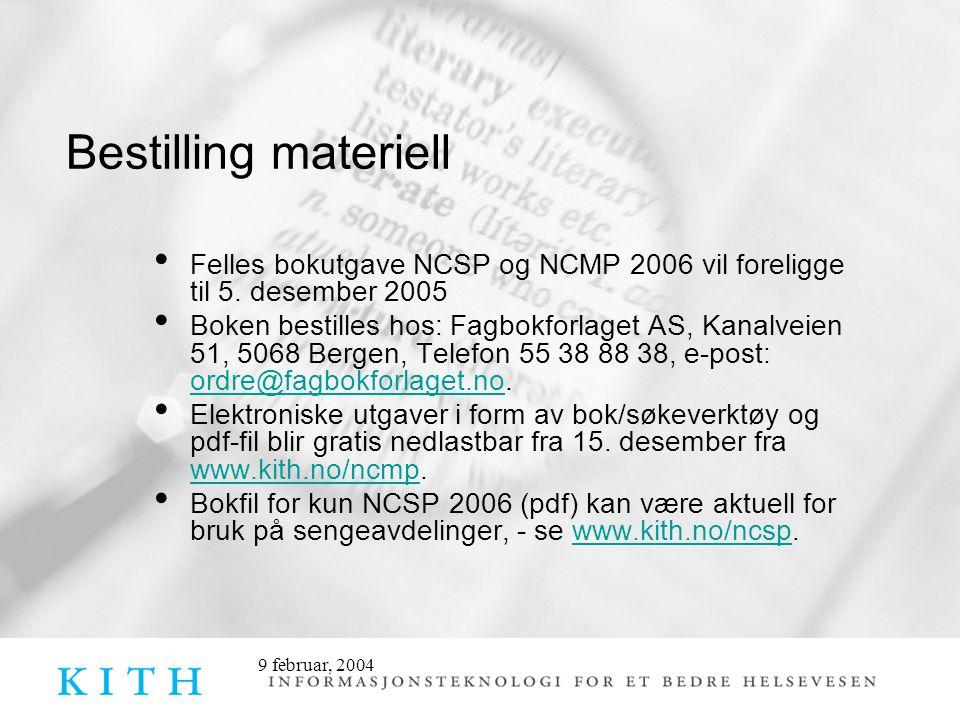 Bestilling materiell Felles bokutgave NCSP og NCMP 2006 vil foreligge til 5. desember 2005.
