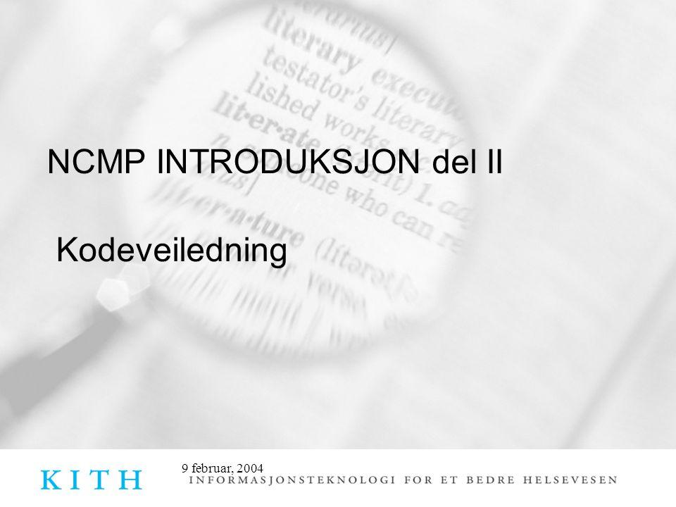 NCMP INTRODUKSJON del II Kodeveiledning