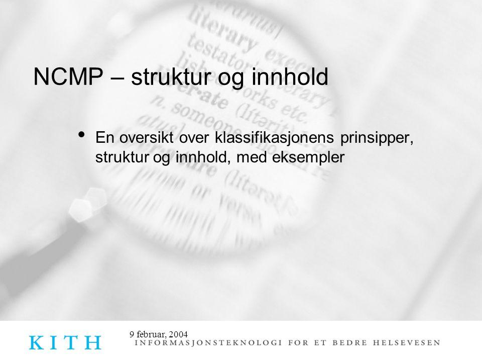 NCMP – struktur og innhold