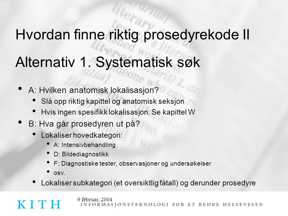 Hvordan finne riktig prosedyrekode II Alternativ 1. Systematisk søk