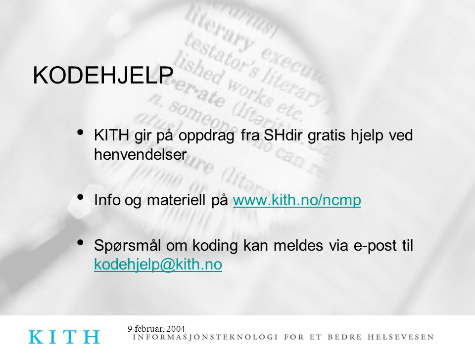 KITH gir på oppdrag fra SHdir gratis hjelp ved henvendelser