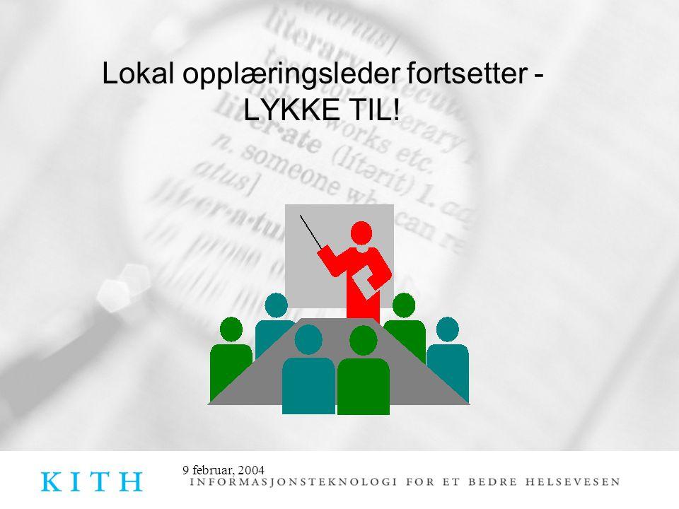 Lokal opplæringsleder fortsetter - LYKKE TIL!