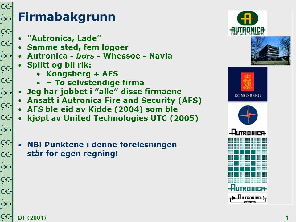 Firmabakgrunn Autronica, Lade Samme sted, fem logoer