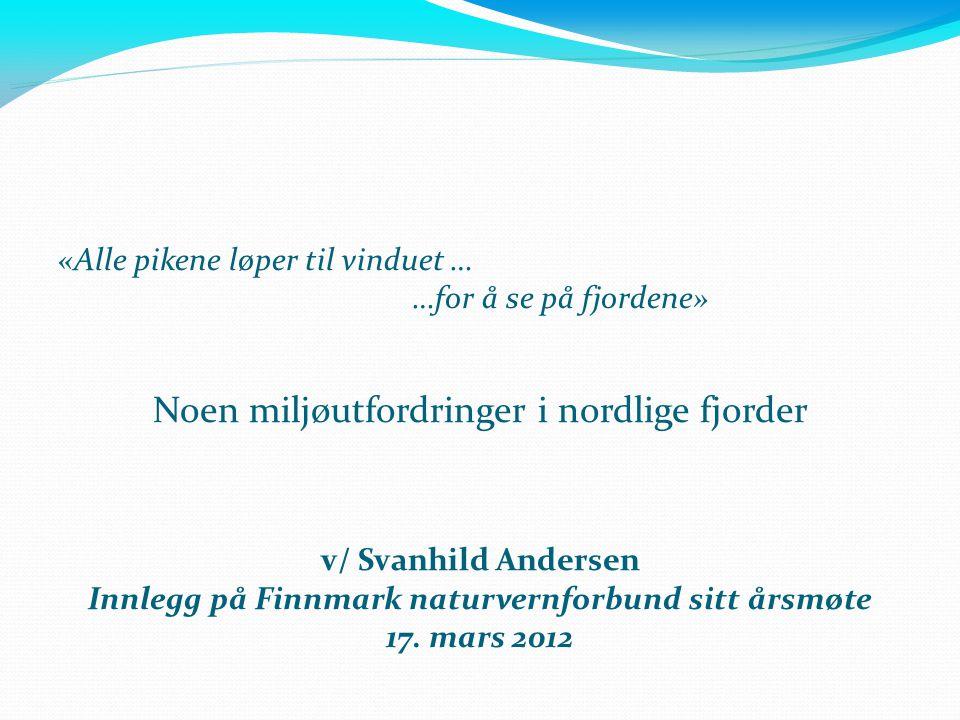 Innlegg på Finnmark naturvernforbund sitt årsmøte