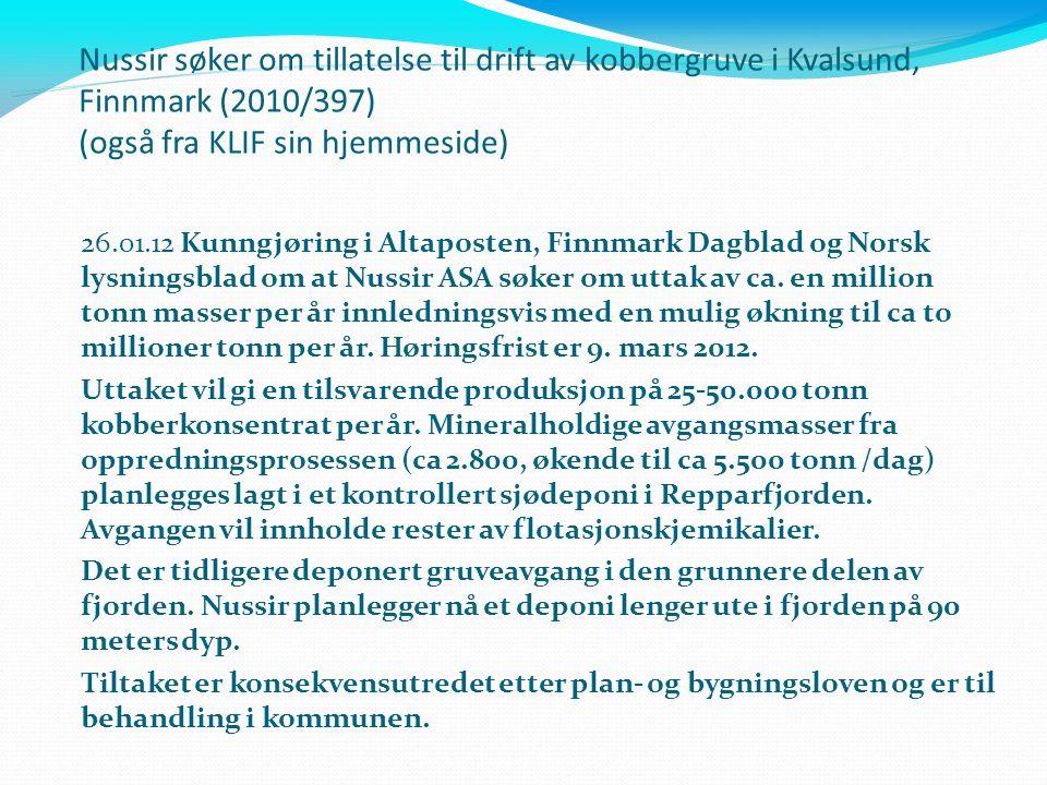 Nussir søker om tillatelse til drift av kobbergruve i Kvalsund, Finnmark (2010/397) (også fra KLIF sin hjemmeside)